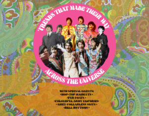 Psychedelic-themed poster with photographs of The Beatles in the centre. Text below lists trends that the band is known for.
